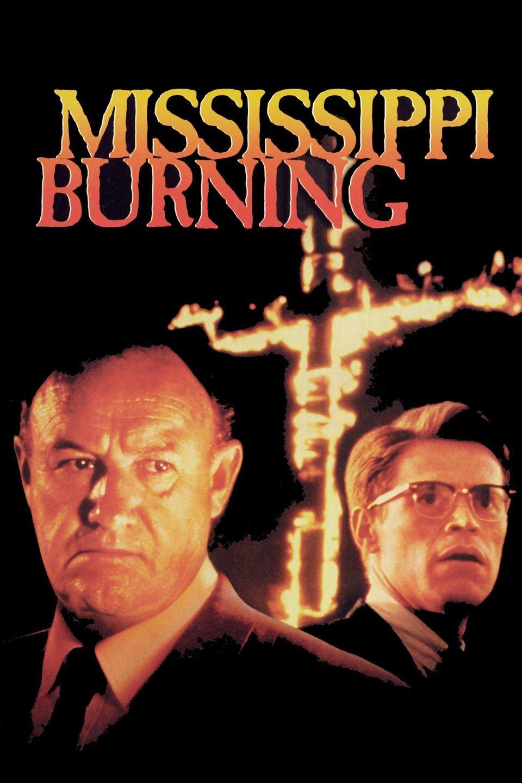 Mississippi Burning (1988) - Rotten Tomatoes