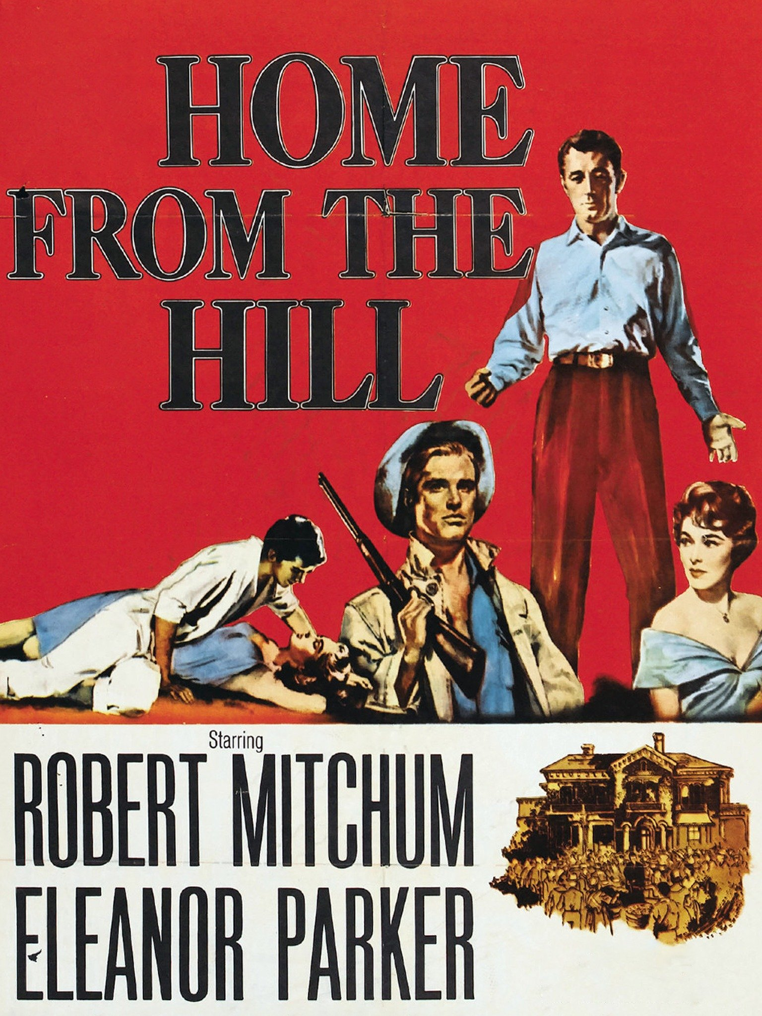 Home From The Hill 1960 Rotten Tomatoes