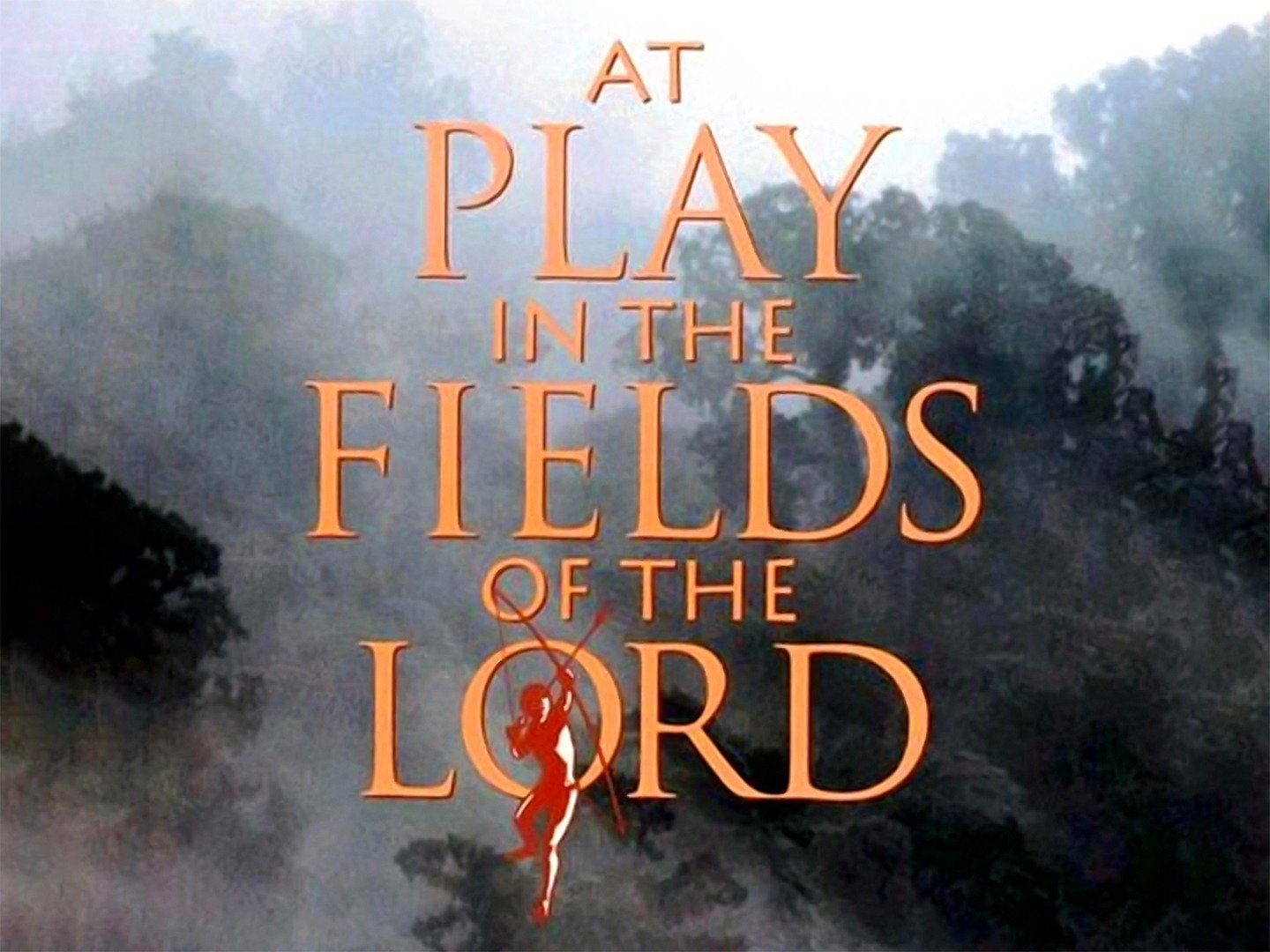At Play in the Fields of the Lord (1991) on Collectorz.com