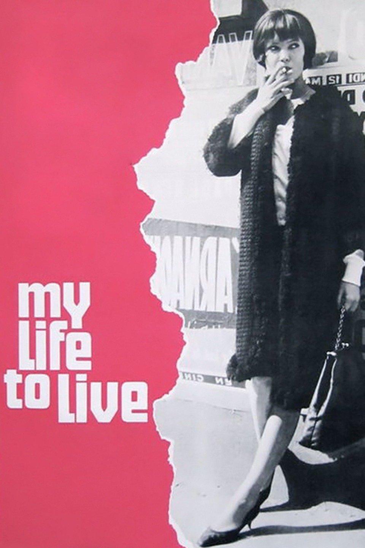 My Life to Live (It's My Life) (Vivre sa vie: Film en douze tableaux)