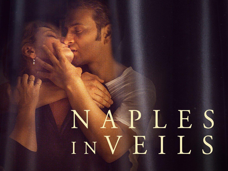 Naples in Veils (Napoli velata)