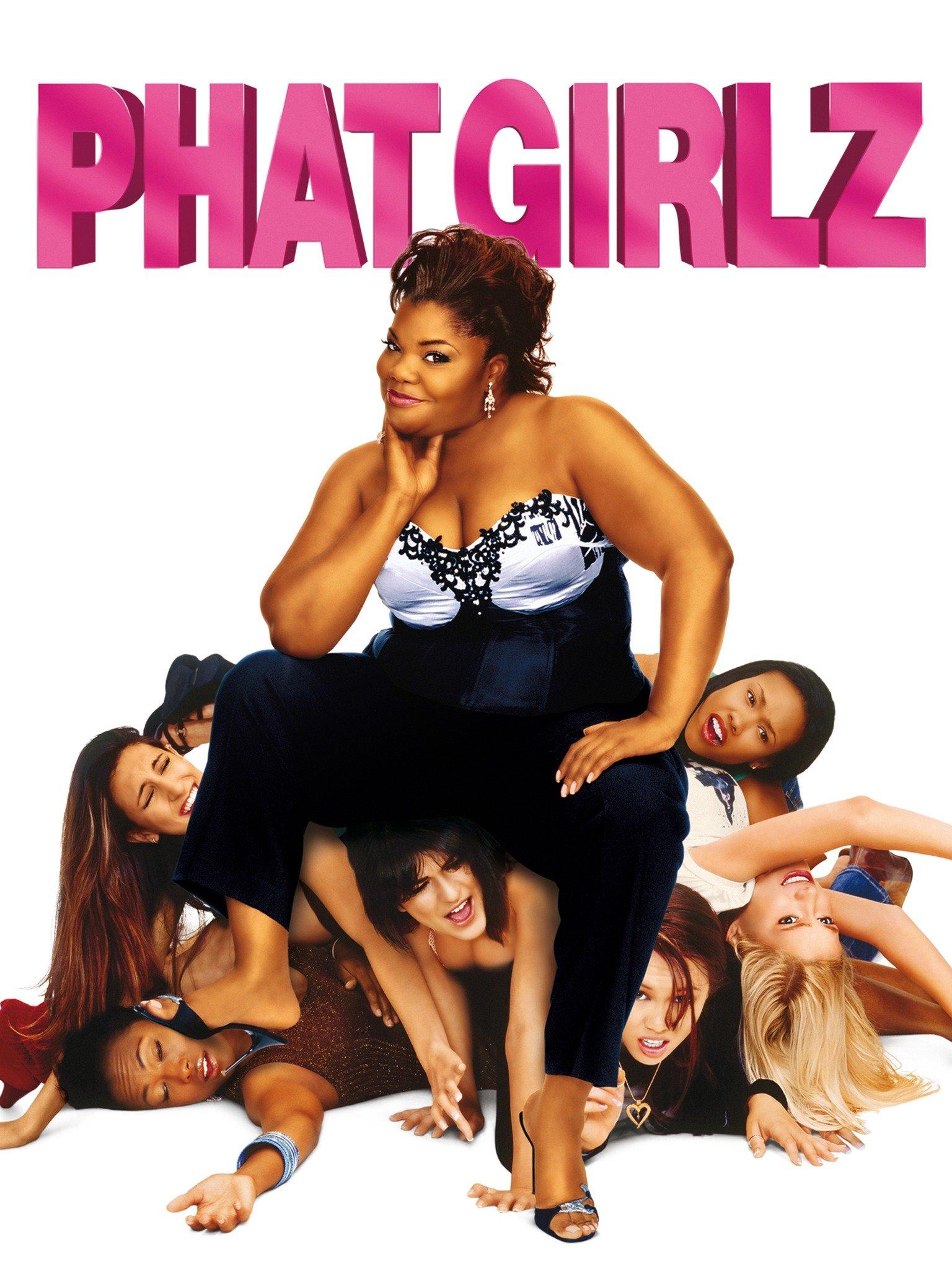 Phat Girlz (2006) - Rotten Tomatoes