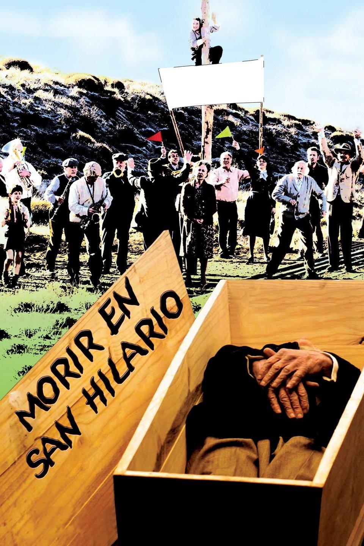 To Die in San Hilario (Morir en San Hilario)