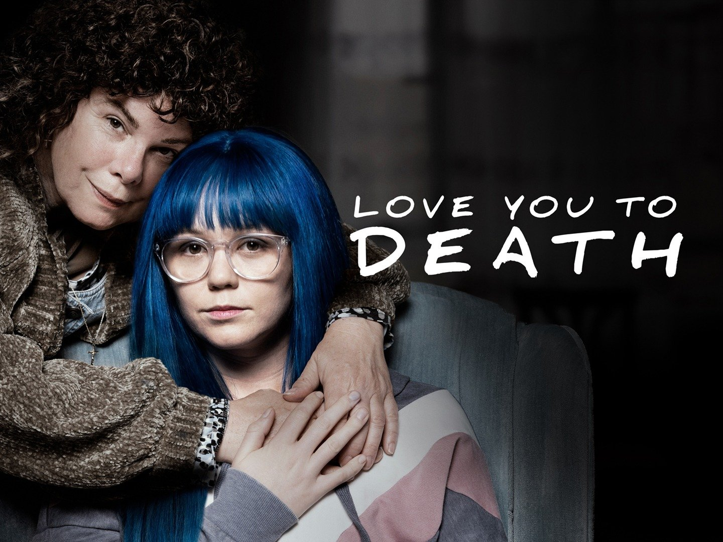 Love You to Death: Special Edition - Movie Reviews