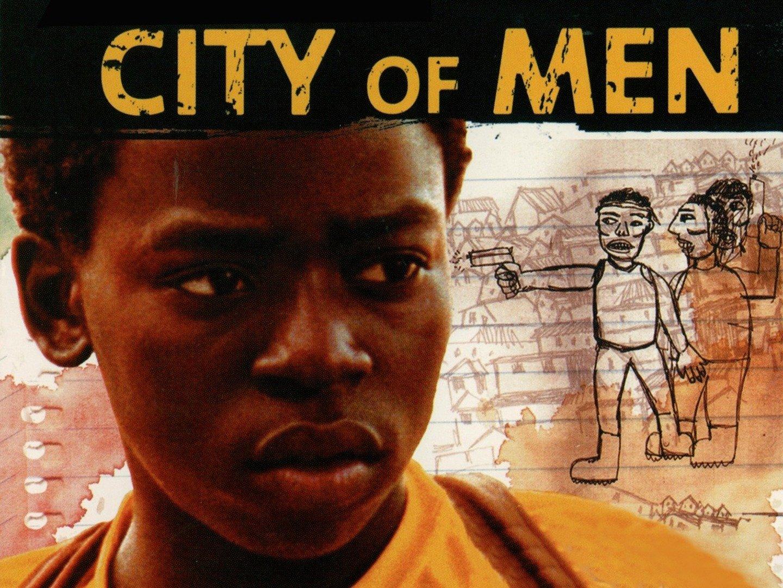 Cidade dos Homens (City of Men)