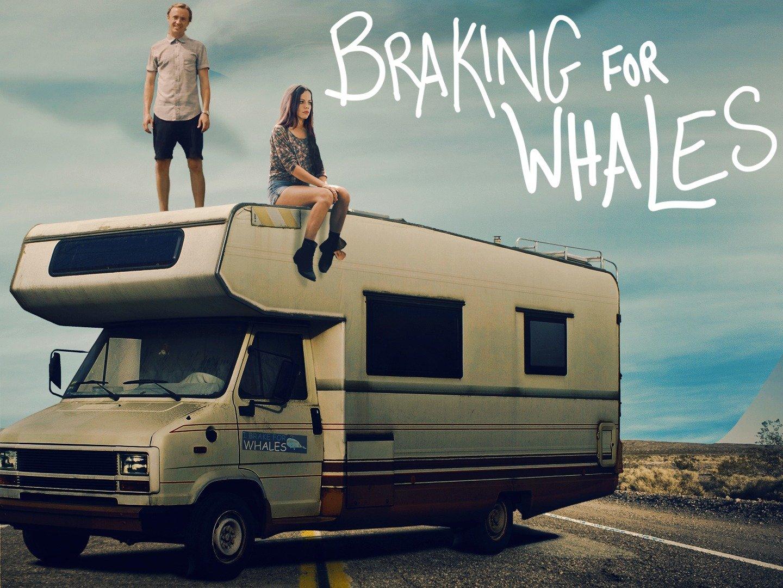Braking for Whales | Flixster