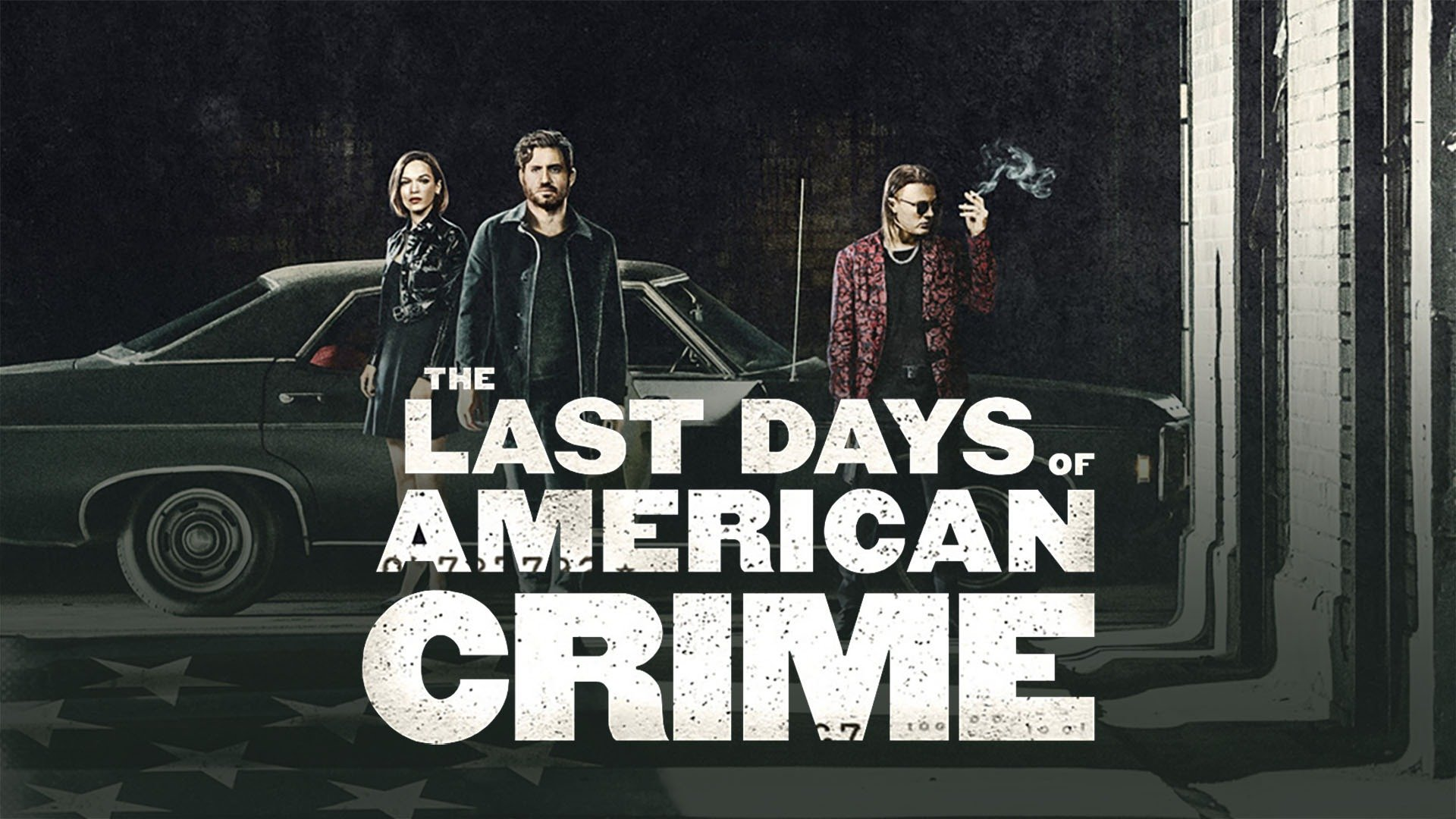 The Last Days Of American Crime Flixster