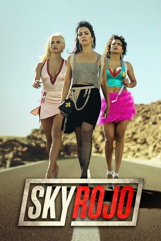 Sky Rojo (2021) S01 Hindi English Dual Audio || Action, Crime || 480p, 720p, 1080p Zip
