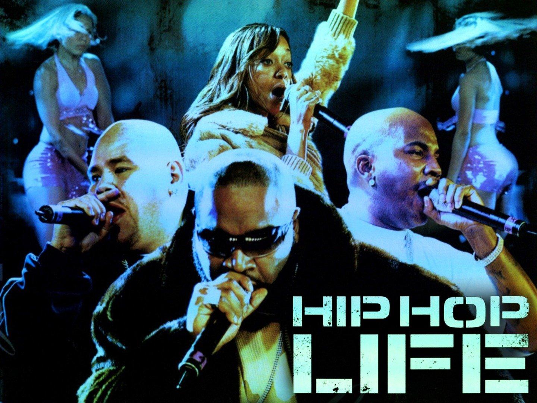 Hip Hop Life