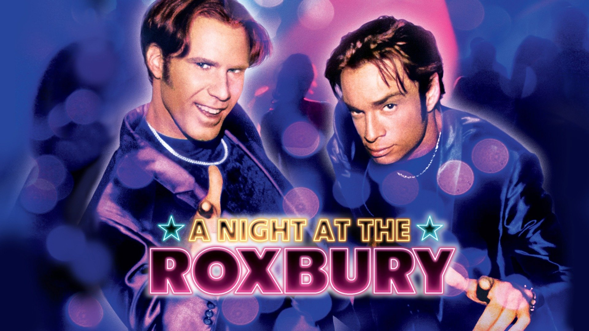 A Night at the Roxbury | MovieTickets