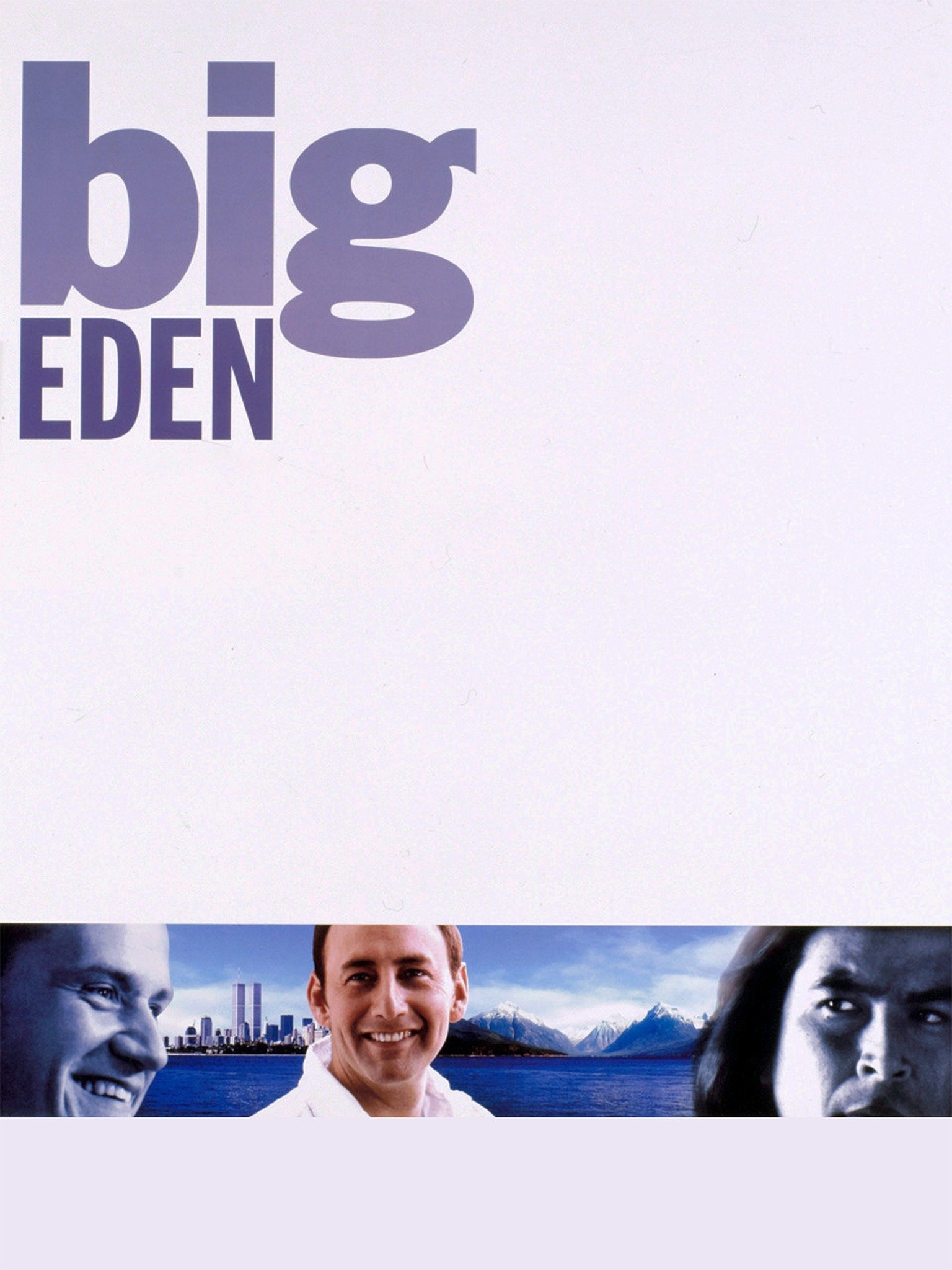 Big Eden 2001 Rotten Tomatoes Když mu bylo 6, měsíců byl dán k adopci do vedle svého hereckého života eric schweig pomáhá prostřednictvím besed a přednášek při výchově dětí původních obyvatel ameriky a kanady a. big eden 2001 rotten tomatoes