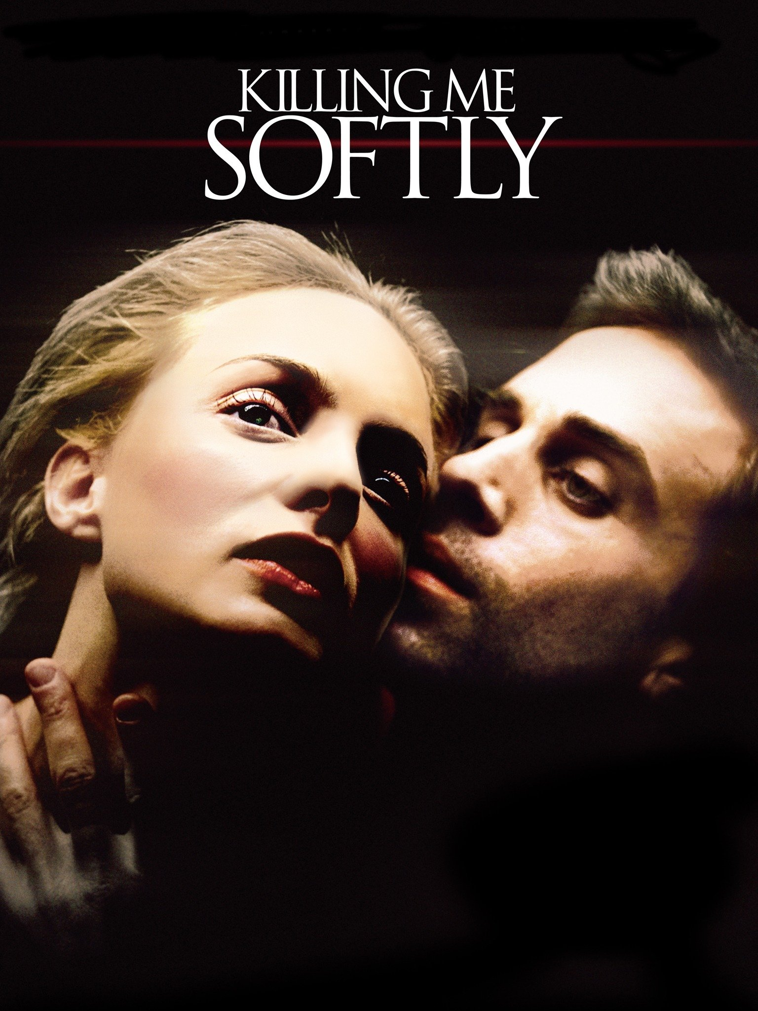 Killing Me Softly - Movie Reviews