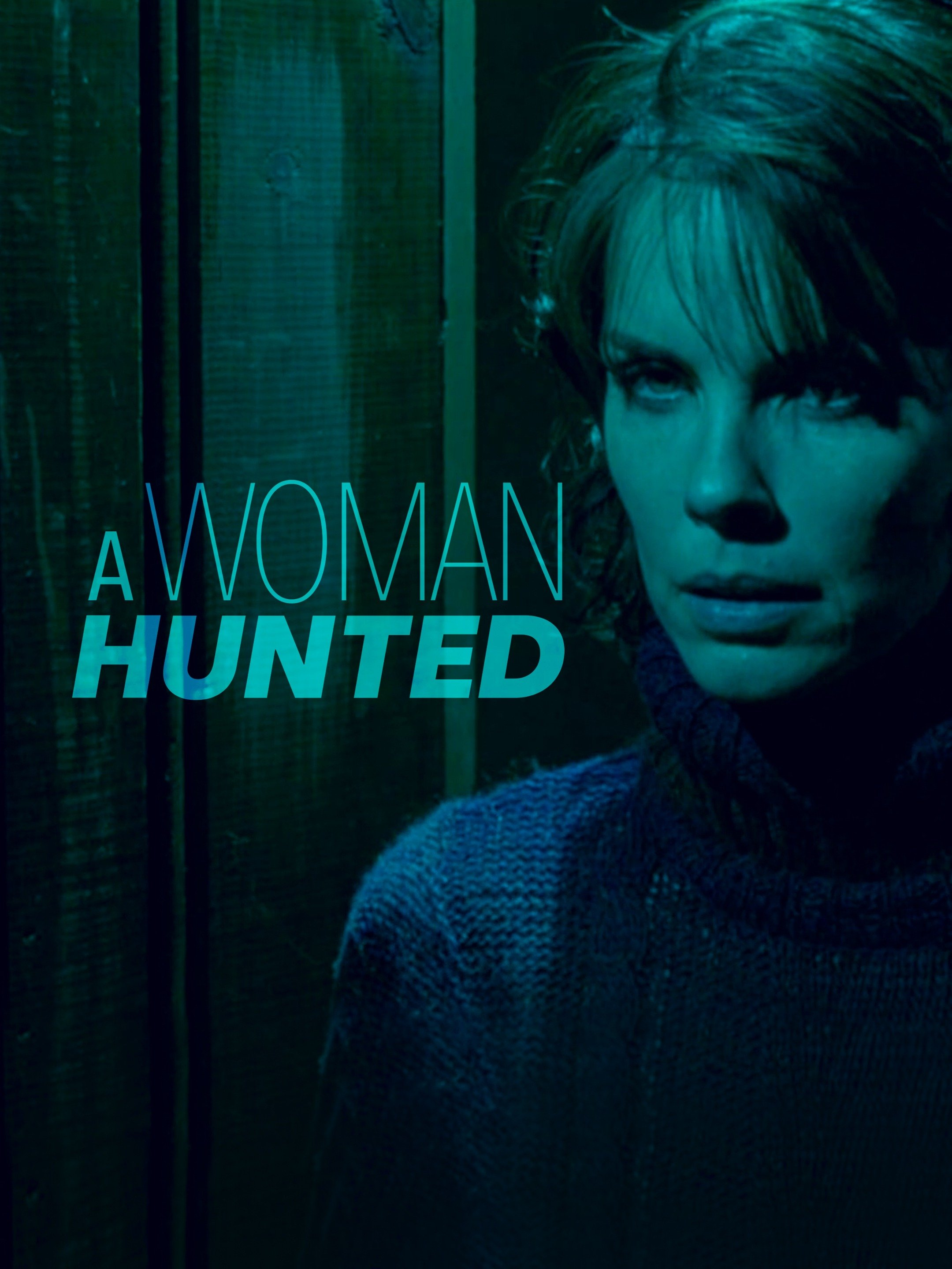 A Woman Hunted