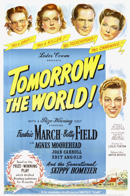 Tomorrow the World!