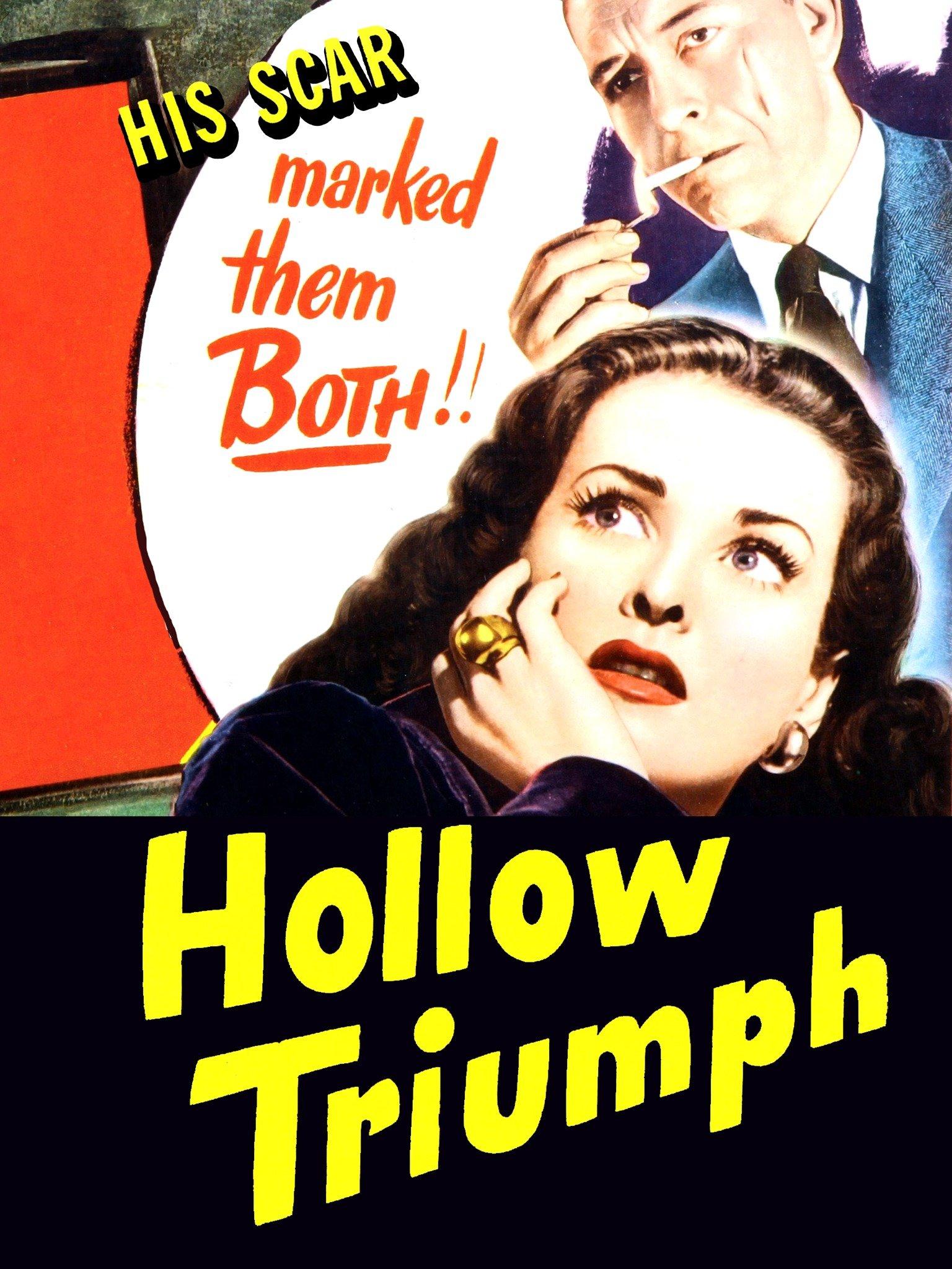 Hollow Triumph (The Scar)