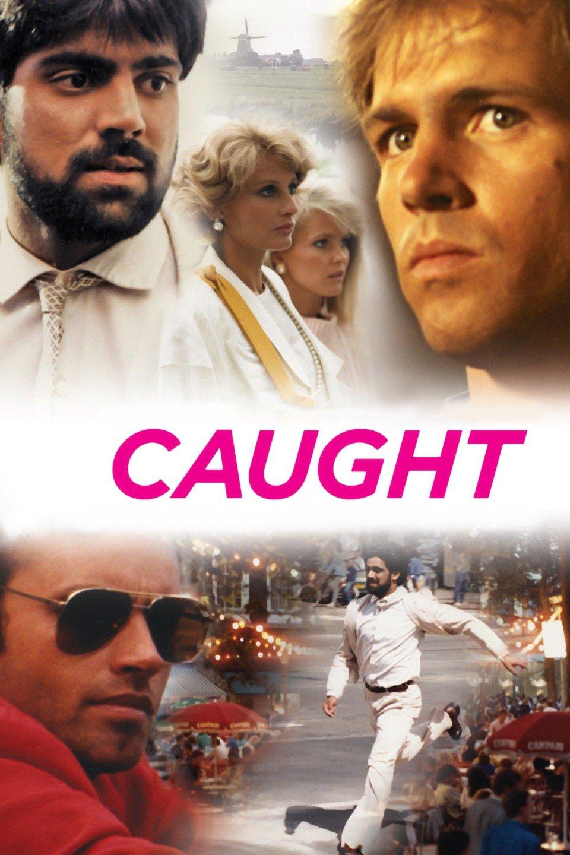 Caught Original Movie