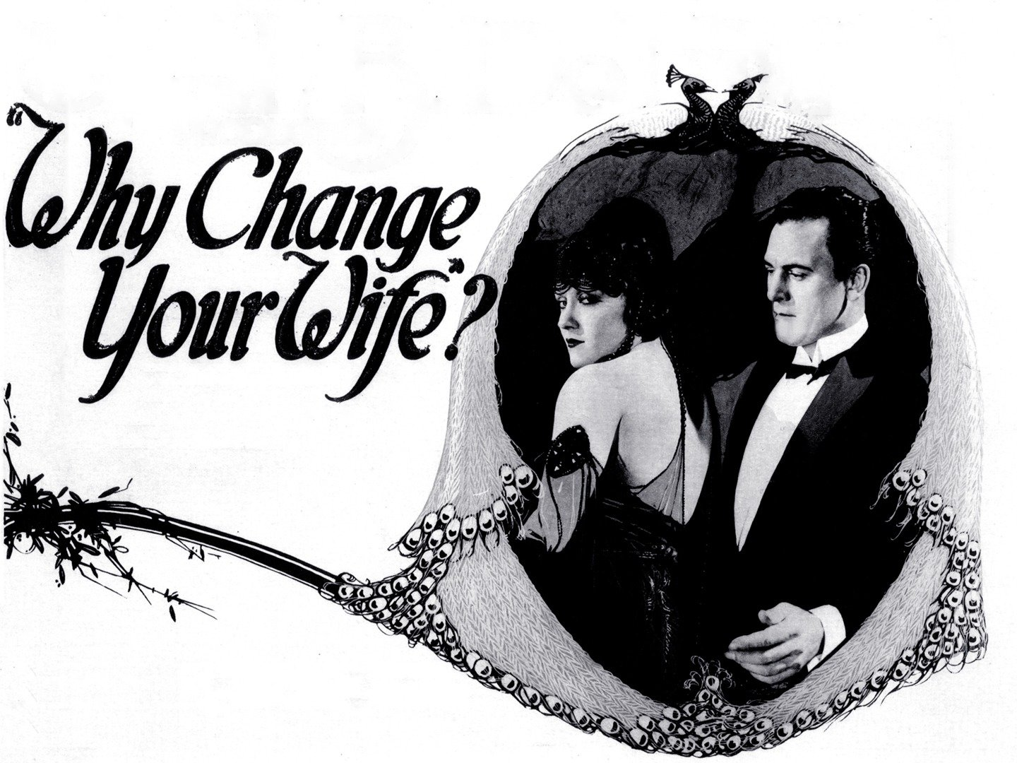 Why Change Your Wife? (1920) - Rotten Tomatoes