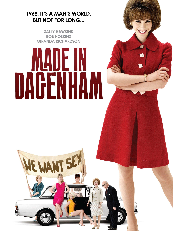 Made in Dagenham (2010) - Rotten Tomatoes