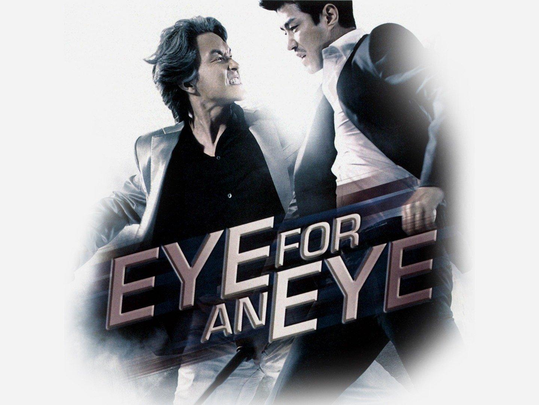 Eye For an Eye (Noon-e-neun noon I-e-neun i)