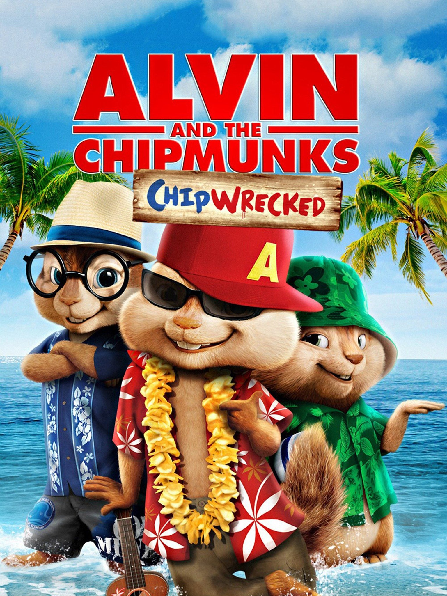Alvin And The Chipmunks Chipwrecked 2011 Rotten Tomatoes