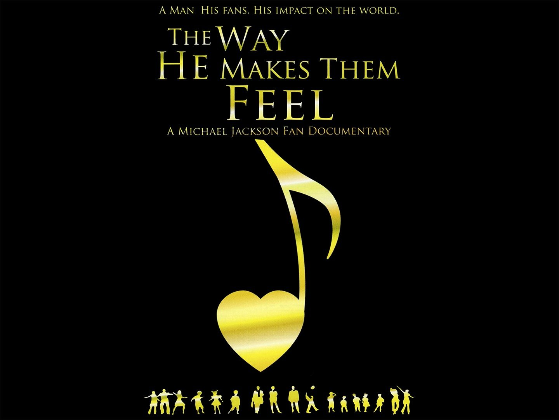 The Way He Makes Them Feel: A Michael Jackson Fan Documentary