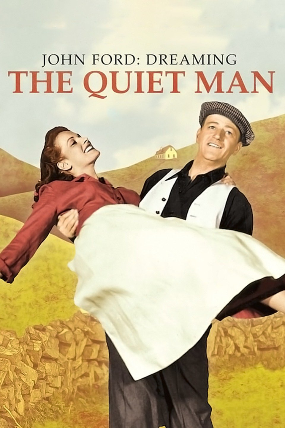 Dreaming The Quiet Man