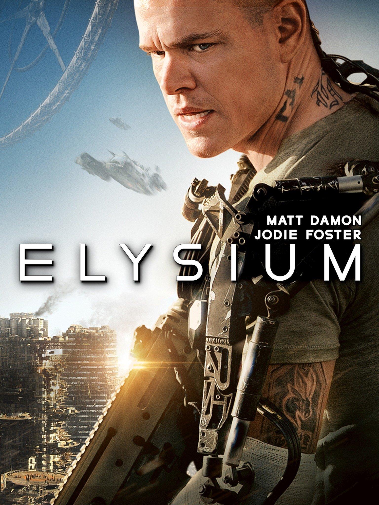 Elysium (2013) - Rotten Tomatoes