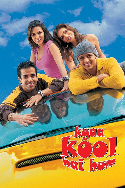 Kyaa Kool Hai Hum (We Are So Cool)