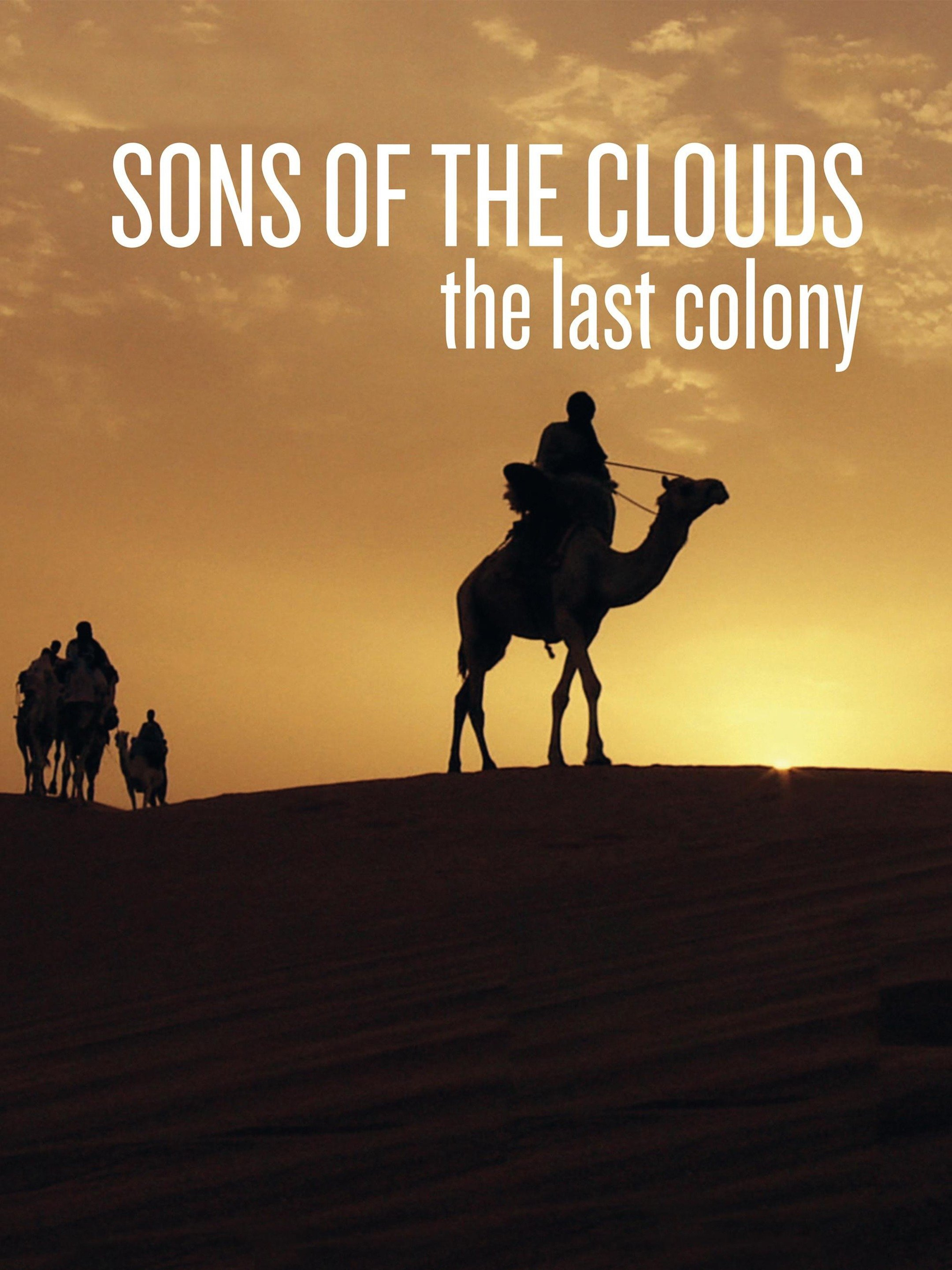 Hijos de las nubes, la última colonia (Sons of the Clouds)